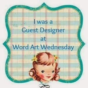 I was a GD at Word Art Wednesday